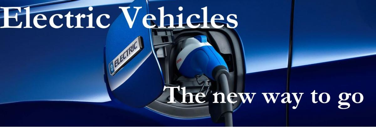 Electric Vehicles The New Way to Go